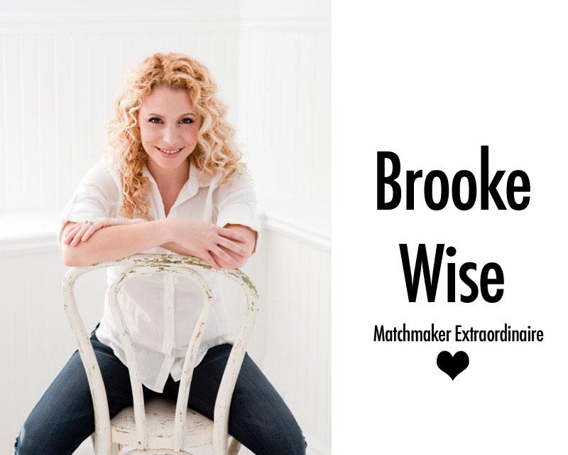 Brooke Wise matchmaking