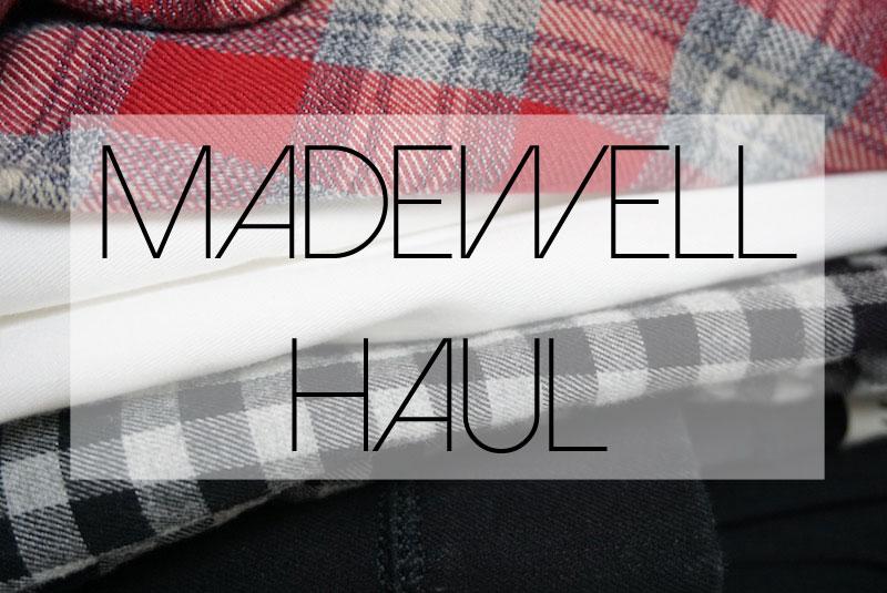 Madewell-Haul