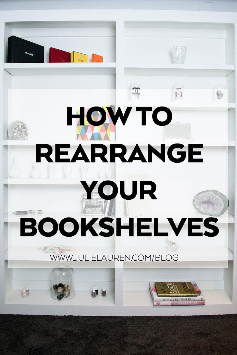HOW-TO-REARRANGE-BOOKSHELVES_JULIE-LAUREN